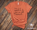 It is Well with my Soul Tshirt